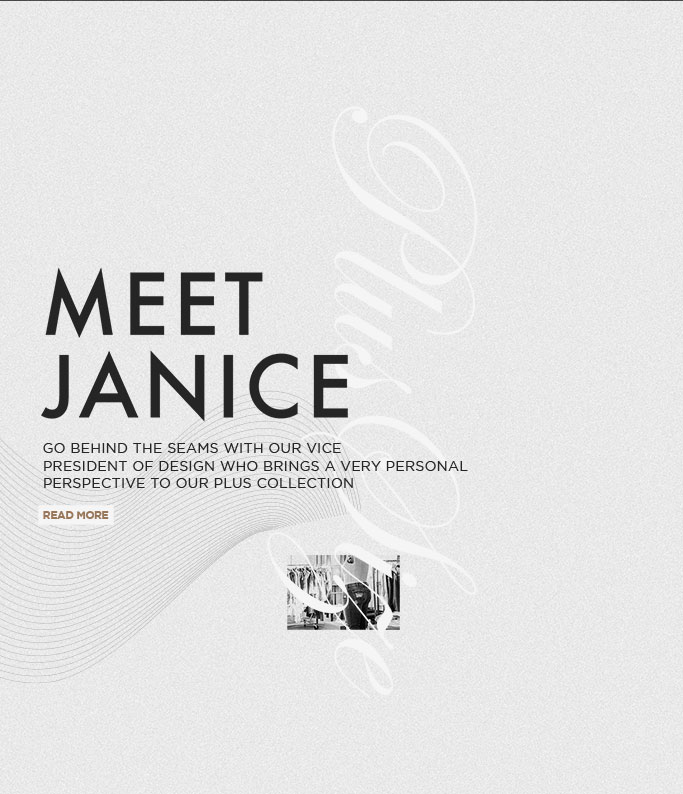 Silver Jeans Co. - Meet Janice - Go behind the seams with our Vice President of Design who brings a very personal perspective to our plus collection - Read More