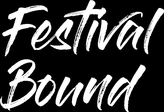 Festival Bound