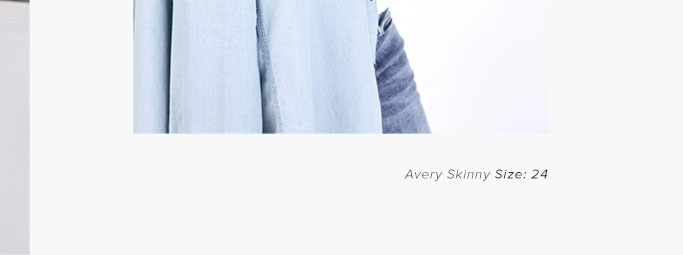Avery Skinny - size 24