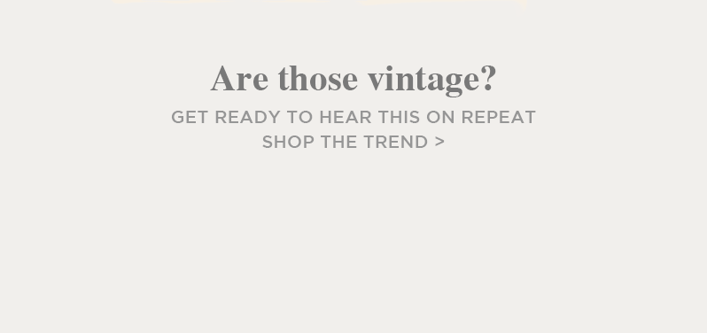 Silver Jeans - Are those vintage? - Get ready to hear this on repeat - Shop The Trend