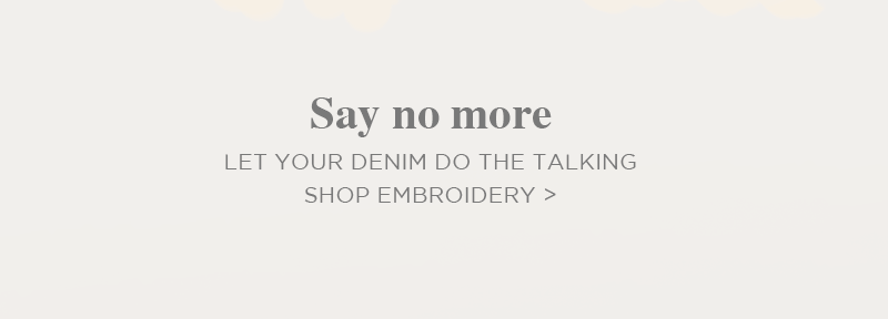 Silver Jeans - Say no more let your denim do the talking - Shop Embroidery